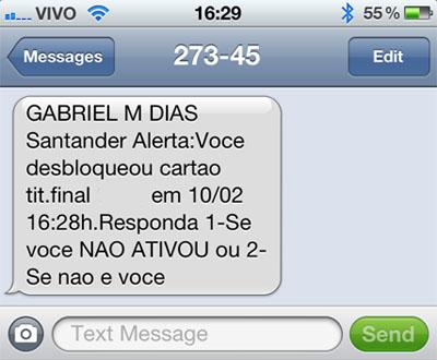 Apenas 30 horas depois recebemos uma ligação do Santander confirmando se  havíamos desbloqueado o cartão. d2723231a42